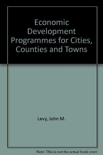 9780030578915: Economic Development Programmes for Cities, Counties and Towns