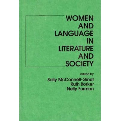 9780030578922: Women and Language in Literature and Society