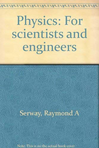 9780030579035: Physics, for scientists and engineers (Saunders golden sunburst series)