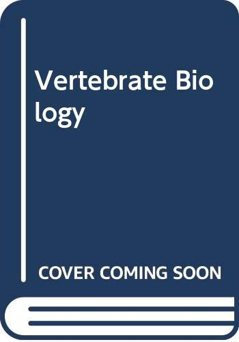9780030579592: Vertebrate Biology