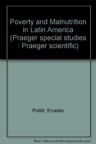 9780030580314: Poverty and Malnutrition in Latin America