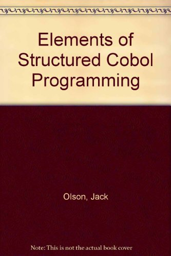 9780030580529: Elements of Structured Cobol Programming