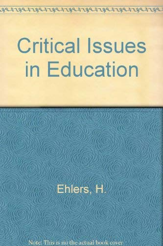 9780030580895: Critical Issues in Education