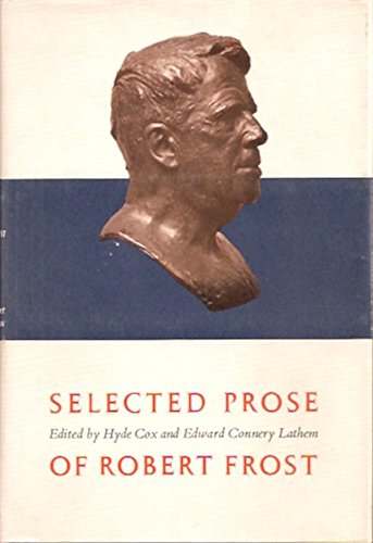 9780030581656: Selected Prose of Robert Frost