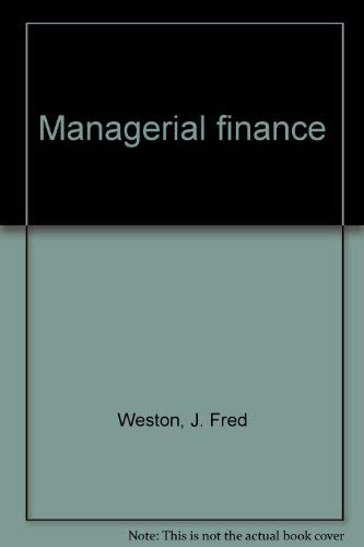9780030581861: Managerial finance - Seventh Edition