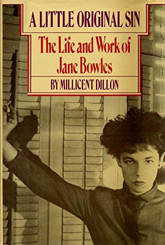 9780030583179: A Little Original Sin: The Life and Work of Jane Bowles