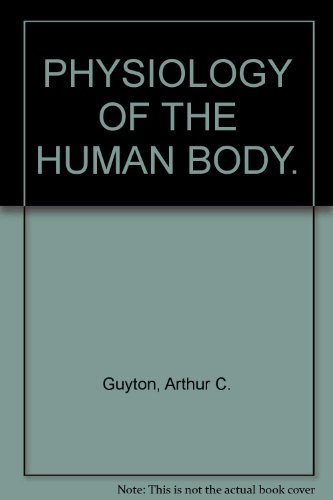9780030583414: Guyton IM Physiology Human Body 6e by Guyton, A C