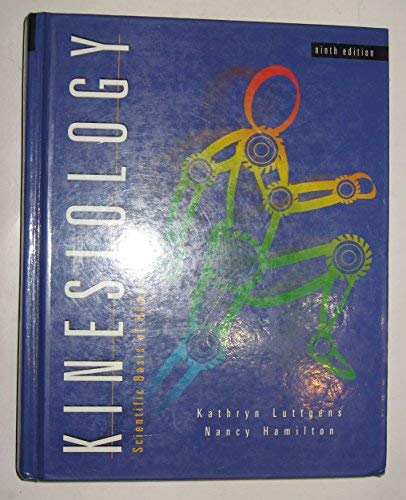 9780030583582: Kinesiology: Scientific Basis of Human Motion.