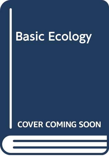 9780030584145: Basic Ecology: Fundamentals of Ecology