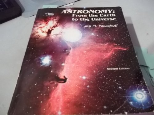 9780030584190: Astronomy: From the Earth to the Universe (Saunders golden sunburst series)