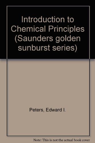 9780030584329: Introduction to chemical principles (Saunders golden sunburst series)