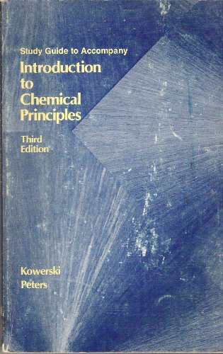 9780030584336: Study Guide to Accompany Introduction to Chemical Principles