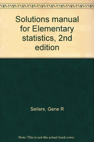 9780030584572: Solutions manual for Elementary statistics, 2nd edition