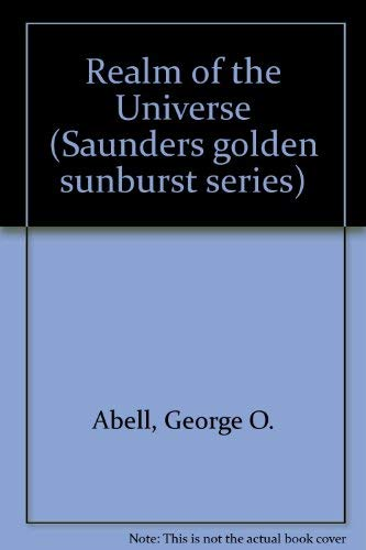 9780030585043: Realm of the Universe (Saunders golden sunburst series)