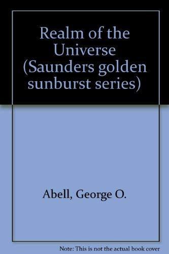 9780030585043: Realm of the Universe (Saunders golden sunburst series)