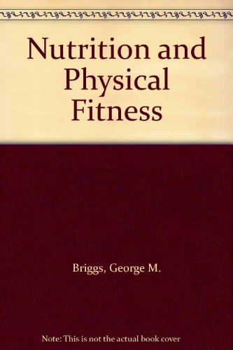 9780030585876: Nutrition and Physical Fitness