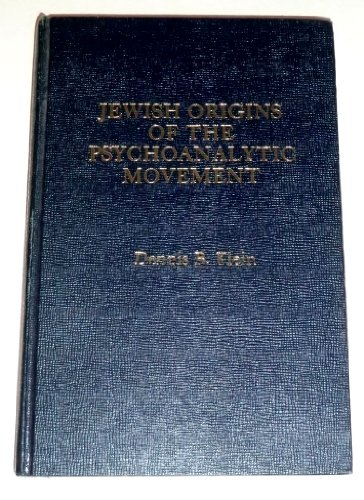 9780030586422: Jewish Origins of the Psychoanalytic Movement