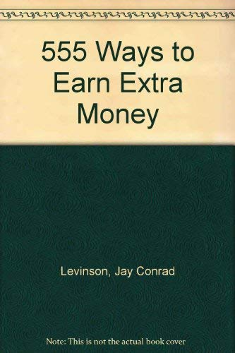 9780030586712: 555 Ways to Earn Extra Money
