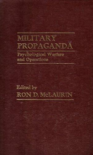 9780030588624: Military propaganda: Psychological warfare and operations