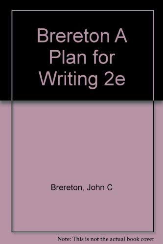 9780030589430: Brereton A Plan for Writing 2e