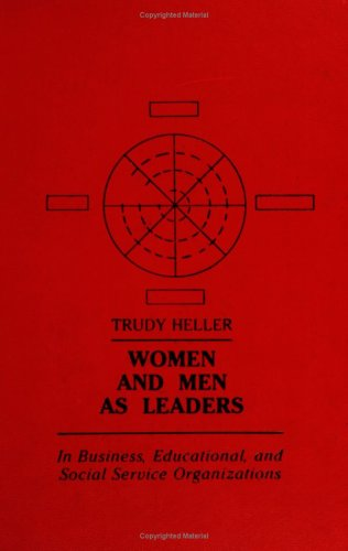 9780030589485: Women and Men as Leaders in Business, Educational and Social Service Organizations