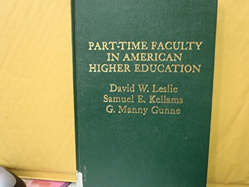 9780030589867: Part-Time Faculty in American Higher Education