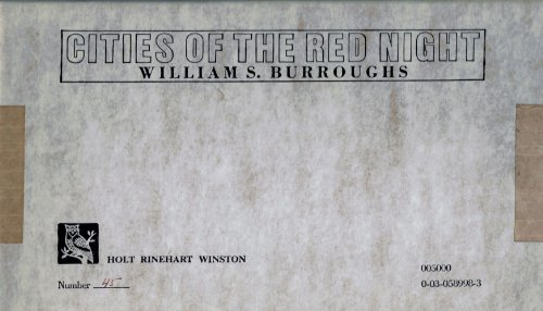 CITIES OF THE RED NIGHT.: Burroughs, W.