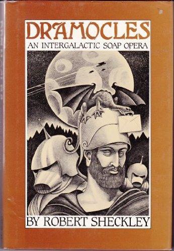 9780030590375: Dramocles: An Intergalactic Soap Opera