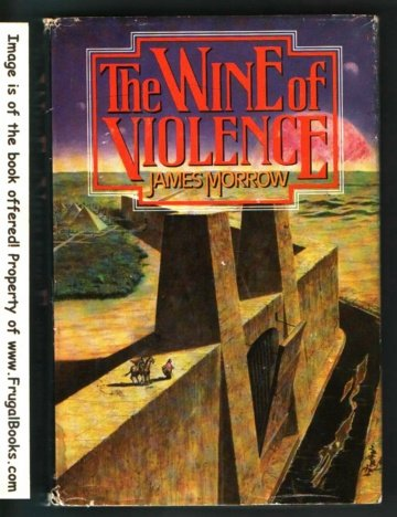 9780030590511: The wine of violence