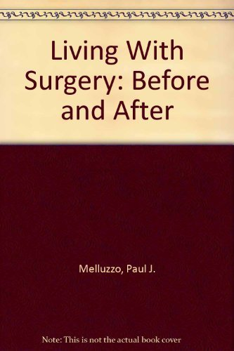 9780030590818: Living With Surgery: Before and After