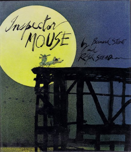Inspector Mouse - FIRST EDITION -: Stone, Bernard (Illustrated by Ralph STEADMAN)