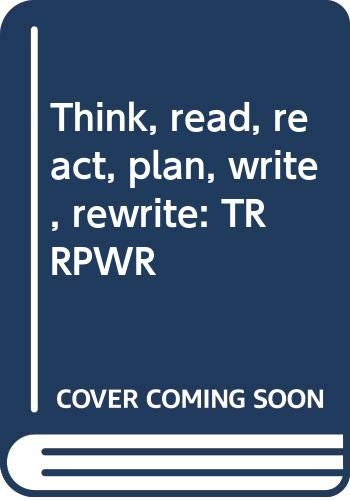 9780030591167: Think, read, react, plan, write, rewrite
