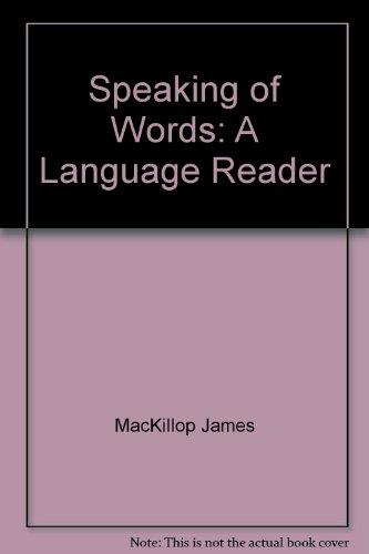 9780030591464: Speaking of words: A language reader