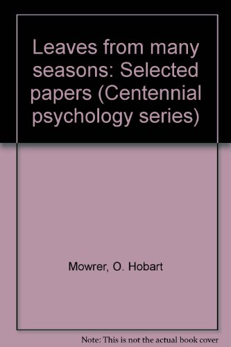 9780030591471: Leaves from many seasons: Selected papers (Centennial psychology series)
