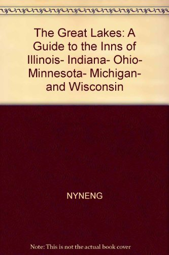 9780030591594: The Great Lakes, a guide to the inns of Illinois, Indiana, Ohio, Minnesota, Michigan, and Wisconsin (Country inns of America)