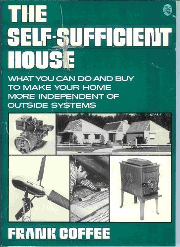 The Self-Sufficient House: Frank Coffee