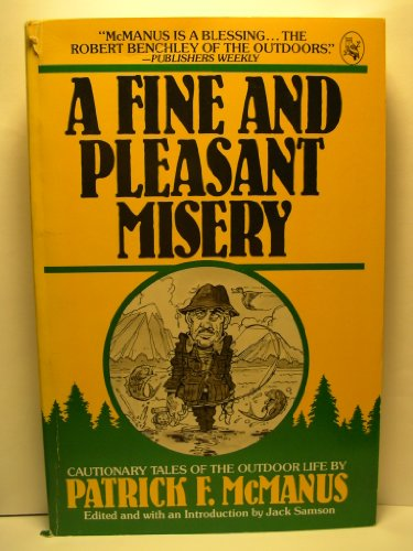 9780030591723: A Fine and Pleasant Misery