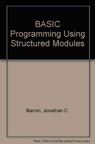 9780030592416: BASIC Programming Using Structured Modules