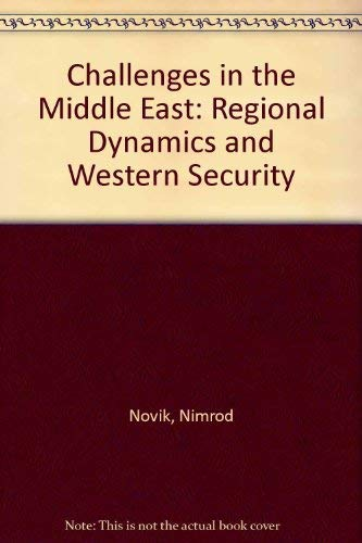 9780030592478: Challenges in the Middle East: Regional Dynamics and Western Security