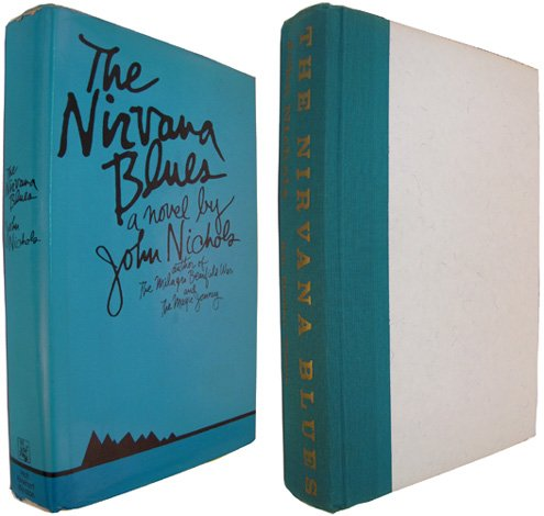 Nirvana Blues: A Novel by Nichols, John Treadwell: John Treadwell Nichols