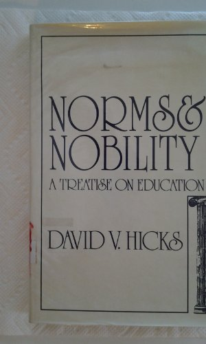 9780030592737: Norms and Nobility: A Treatise on Education