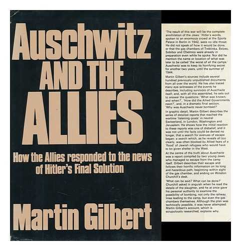 auschwitz and even the actual allies this gilbert thesis