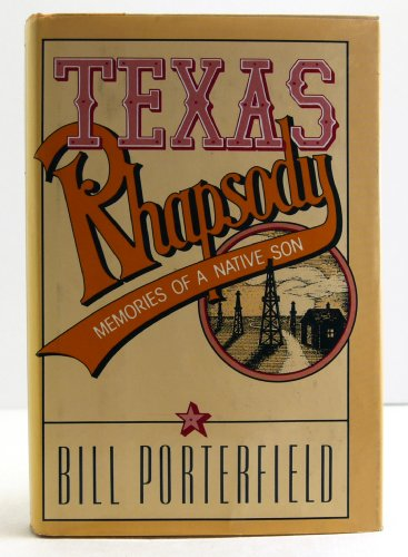 9780030592942: Texas rhapsody: Memories of a native son