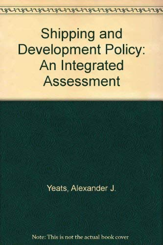 9780030593062: Shipping and Development Policy: An Integrated Assessment