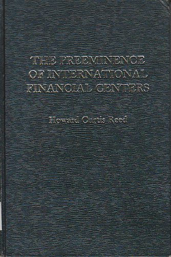 9780030593178: Pre-eminence of International Financial Centres