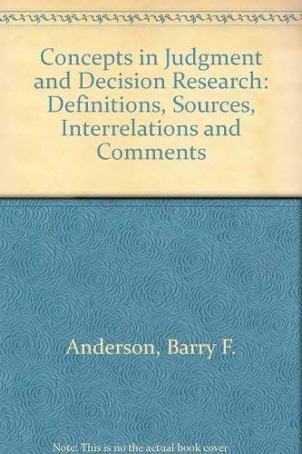 Concepts in Judgment and Decision Research: Definitions,: Barry F. Anderson,