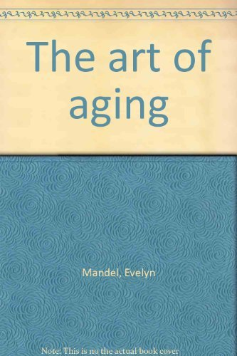 9780030593536: The art of aging