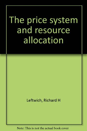 9780030593673: The price system and resource allocation