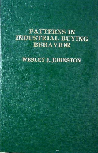 9780030594267: Patterns in Industrial Buying Behaviour