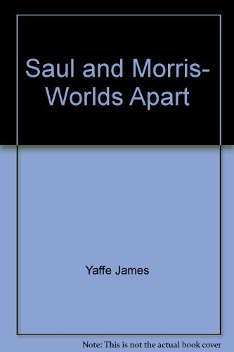 Saul and Morris, worlds apart: A novel: Yaffe, James